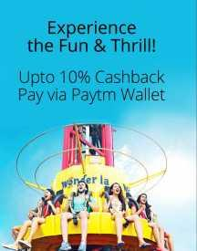 Wonderla Paytm Offer: Upto 10% Cashback