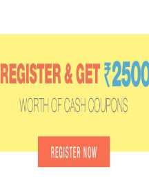 Register & Get Rs 2500 Worth Of Cash Coupons