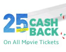 Flat 25% Cashback On All Movie Tickets