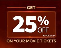 ICICI Bank Offer: Flat 25% Off On Movie Ticket Bookings (All Movies)