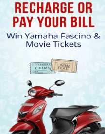 Recharge Or Pay Bill - Win Yamaha Fascino & Movie tickets