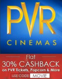 Flat 30% Cashback On Your PVR Movie Vouchers