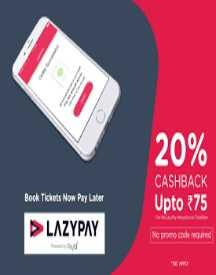 20% LazyPay cashback upto a maximum of Rs 75