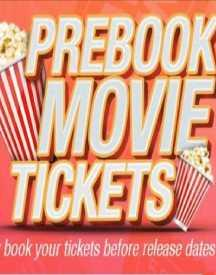 Book All Latest Movie Tickets @ Lowest Price