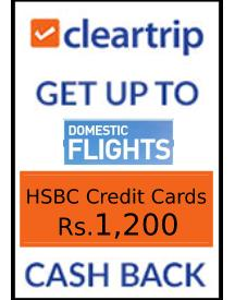 Get Up to Rs.1,200 OFF on Domestic Flights with HSBC Credit Cards