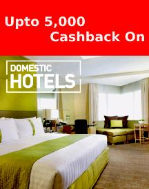 Enjoy Rs.5,000 Cashback on Domestic Hotels